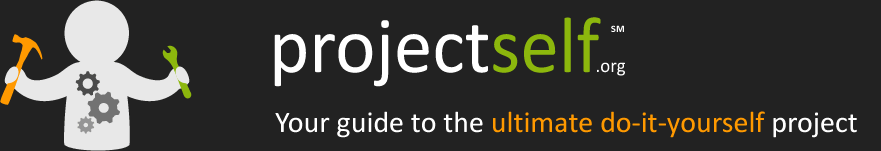 Projectself - your guide to the ultimate do it yourself project